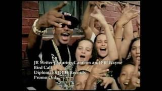 Jr Writer - Bird Call ( ft Lil Wayne & Camron) With Lyrics High Quality Mp3