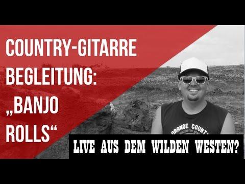 Country Gitarre Begleitung - Country Gitarrenunterricht - Banjo Rolls