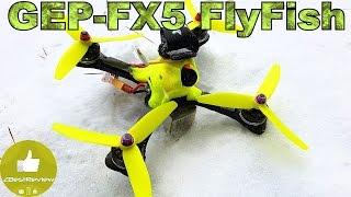 ✔ FPV Drone Test GEPRC GEP-FX5 FlyFish! Новый Фаворит! )
