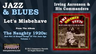 Irving Aaronson & His Commanders - Let's Misbehave