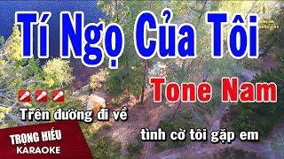 karaoke-ti-ngo-cua-toi-tone-nam-nhac-song-trong-hieu