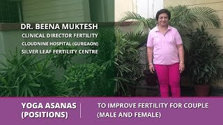 Yoga Asanas (Positions) to Improve Fertility for Couple (Male and Female)
