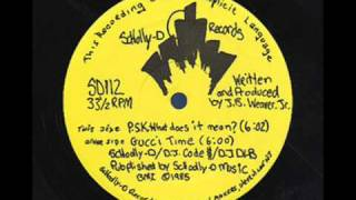 P.S.K. What Does It Mean? - Schoolly D