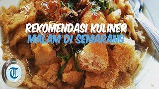 10 Tempat Kuliner Malam di Semarang, Mulai Angkringan hingga Resto 24 Jam Ada