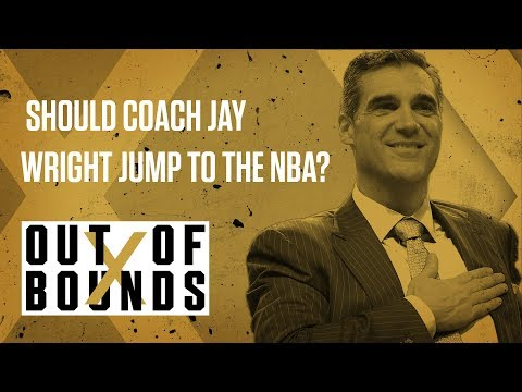 Should Villanova Coach Jay Wright Jump to the NBA? | Out of Bounds