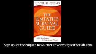 The Empath's Survival Guide: Dr. Orloff on Empathy & empaths