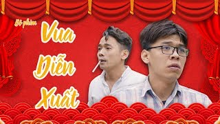 Phim hài VUA DIỄN XUẤT | Trung Ruồi - Thương Cin - Việt Bắc | Hài 2019