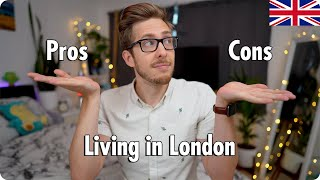 The Pros And Cons Of Living In London