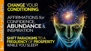 I AM ABUNDANT, CONFIDENT & INSPIRED.  REPROGRAM your mind! POSITIVE AFFIRMATIONS while you SLEEP