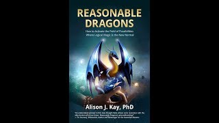 New Bestseller: Reasonable Dragons by Alison Kay