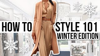 HOW TO STYLE OUTFITS 101: Winter Edition