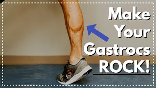 3 Calf Exercises That Will Make Your Gastrocs ROCK!