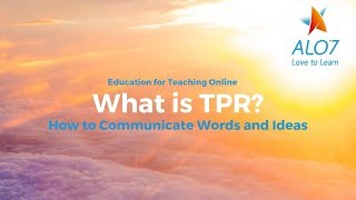 How to Communicate Difficult Words and Ideas: TPR Gestures and Resources