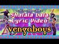 Download Lagu Vengaboys - Shalala Lala Lyric Mp3 Free