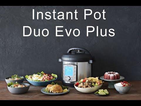 Introductie Instant Pot Duo Evo Plus 10-in-1