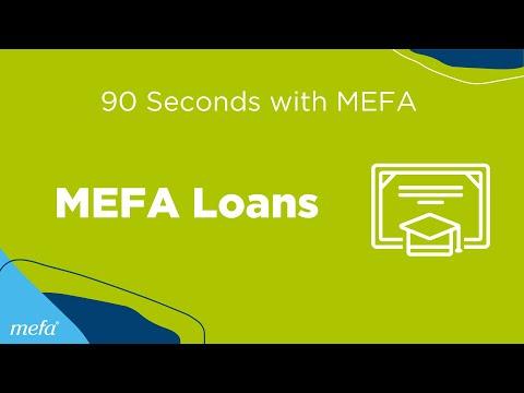 90 Seconds with MEFA: MEFA Loans