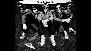 Fastball  - Quit Your Job