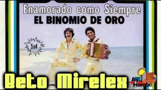 Mundo de ilusiones- El Binomio de Oro (Con Letra High Quality Mp3) Ay Hombe!!!