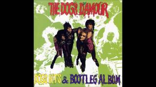 The Dogs D'Amour - Kiss This Joint