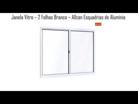 Janela de Alumínio Vitro 2 Folhas Branca - Allcan Esquadrias de Alumínio