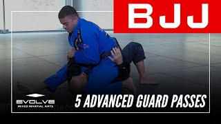 BJJ | 5 Advanced Guard Passes | Evolve University