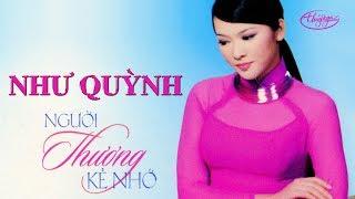 CD Như Quỳnh   Người Thương Kẻ Nhớ