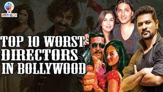 Top 10 Worst Directors in Bollywood | Top 10 | Brainwash