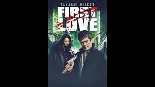 فيلم أكشن First Love مترجم 2020