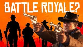 Will Red Dead Redemption 2 Have A Battle Royale Mode? (Rumors)