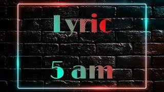 5 am - Calvin Harris ft. Tinashe (Lyrics) Lirik