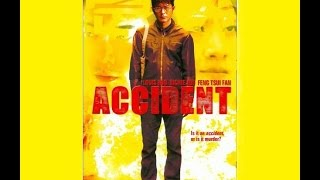 Accident (2009) - Hong Kong Movie Review