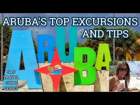 ARUBA | TOP EXCURSIONS, TIPS AND THINGS TO DO | TRAVEL GUIDE