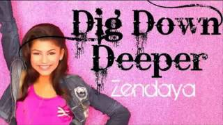 Zendaya - Dig Down Deeper (Audio)