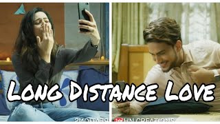 Long Distance Relationship   WhatsApp ♥️ Cute Couple Status   New Love Status   Romantic Song Status