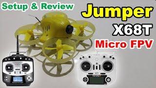 Jumper X68T Micro FPV Racing Drone Review T8SG Taranis Setup