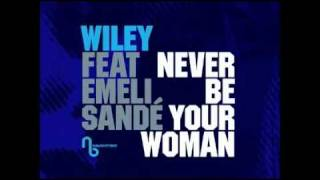 Naughty Boy Presents Wiley feat. Emeli Sande - Never Be Your Woman (Shy FX radio edit) OUT NOW!.flv