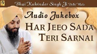 Har Jiyo Sada Teri Sarnai | Bhai Kulwinder Singh   - YouTube