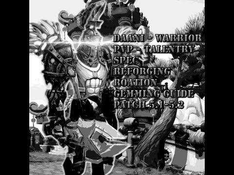 Bajheera - 5 1/5 2 Arms Warrior PvP Gem, Reforging, & Talent Guide
