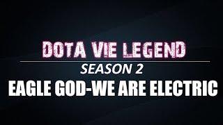 DVL-SS2 | Trận 7 | Eagle God vs We Are Electric 16/01/2019
