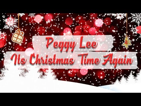 Peggy Lee - It's Christmas Time Again - Christmas Radio