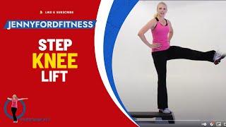 How to do a KNEE LIFT -step aerobics - JENNY FORD