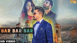 Bar Bar Bar  Tauqeer Bhinder, Masud