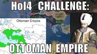 Hearts of Iron 4 Challenge: Ottomans (The Ottoman Empire)