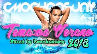 Gambar cover Sesión los Temazos del Verano 2018 (Dance, House, Latino) Mixed by CMochonsuny