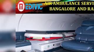 Get Tremendous ICU Care Air Ambulance Services in Bangalore by Medivic