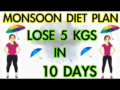 Monsoon Diet Plan / Rainy Season Diet Plan For Weight Loss | How To Lose Weight Fast 10Kg