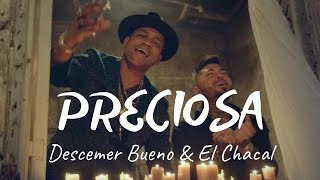 Video Preciosa de Descemer Bueno feat. Chacal