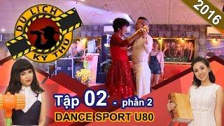 Miko Lan Trinh nhí nhảnh cũng phải 'chào thua' cụ bà U80 | DLKT #2 | Phần 2 | 280416