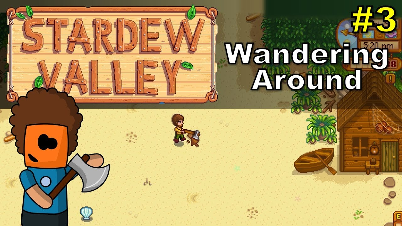 Stardew Valley #3 | Wandering Around