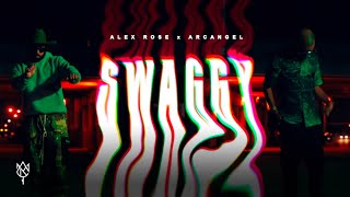 Alex Rose ft. Arcangel - Swaggy (Official Video)